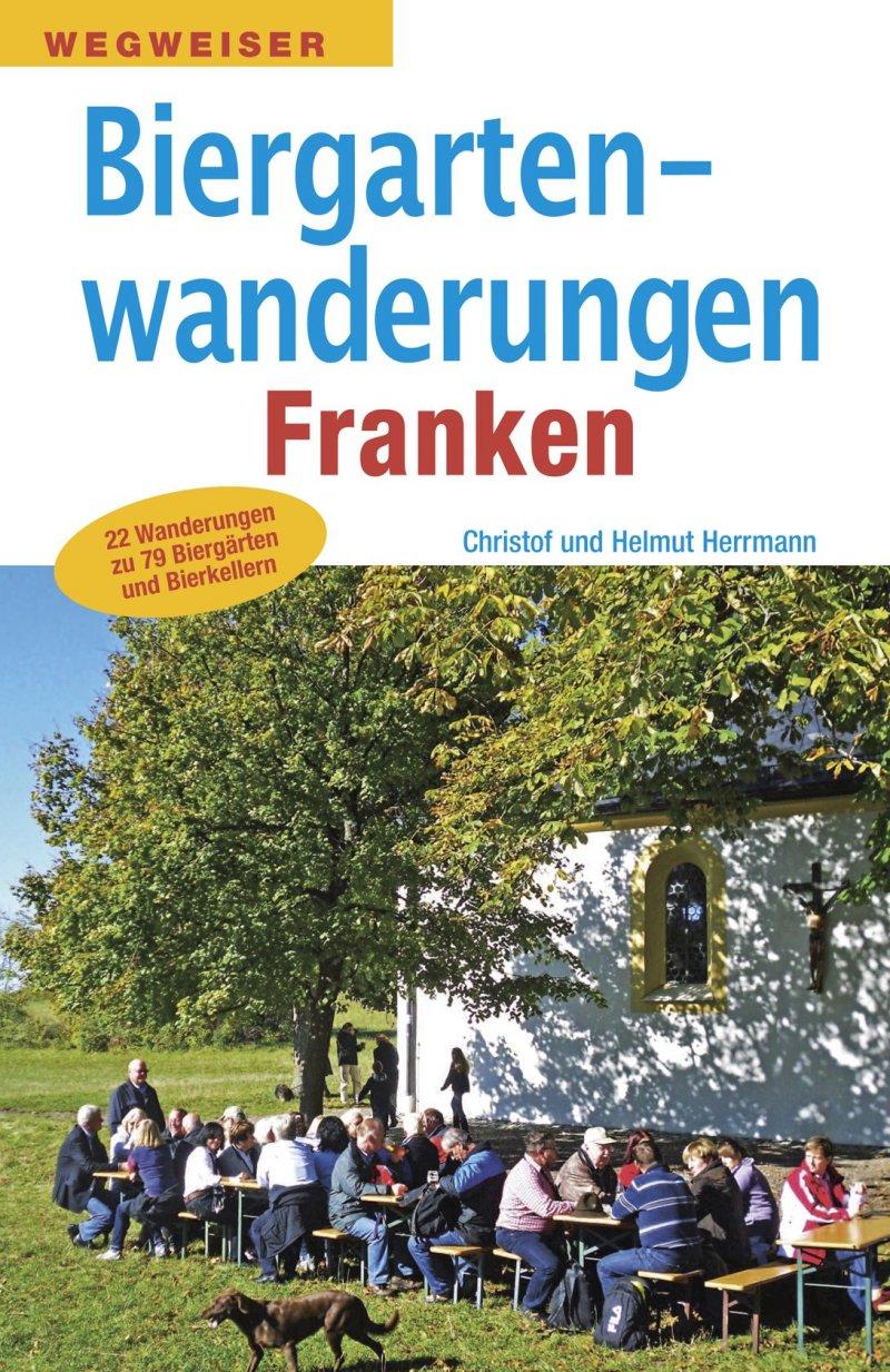 Buch Biergartenwanderungen in Franken